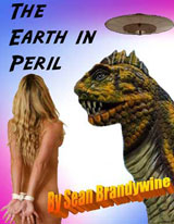 The Earth in Peril by Sean Brandywine