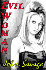 Evil Woman by John Savage