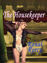 The Housekeeper by Ronal Rorcy