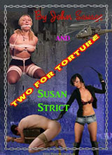 Two for Torture by John Savage and Susan Strict